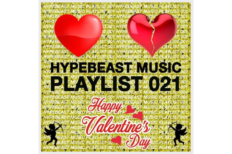 Valentine's Day HYPEBEAST Music Playlist