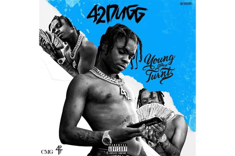 42 Dugg Young & Turnt Mixtape Stream Yo Gotti CMG Lil Baby 4PF Tee Grizzley Peewee Longway Helluva Antt Beatz Flex