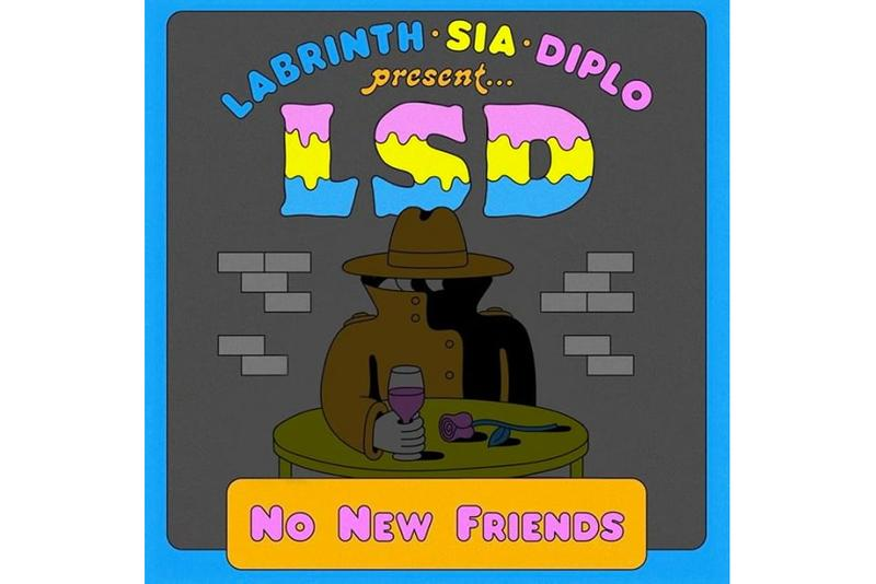 "LSD ""No New Friends"" Single Stream diplo sia labrinth stream spotify apple music SME columbia records"