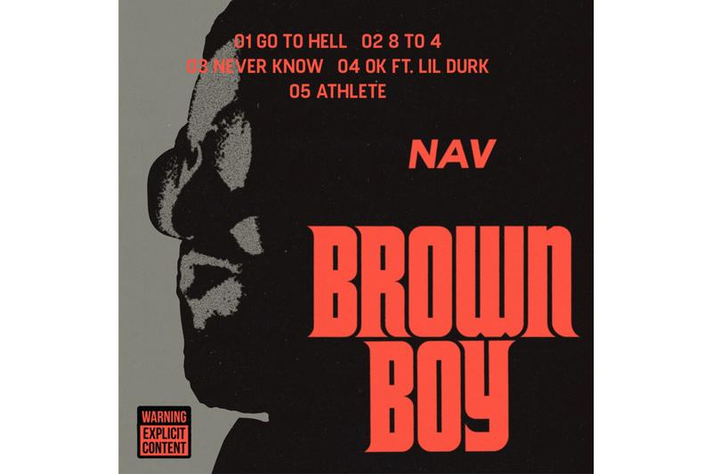 NAV Brown Boy EP Stream Albums New Track Song 2019