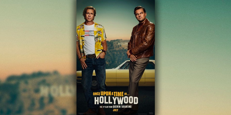 b8fe2ecf Tarantino 'Once Upon a Time in Hollywood' Poster | HYPEBEAST