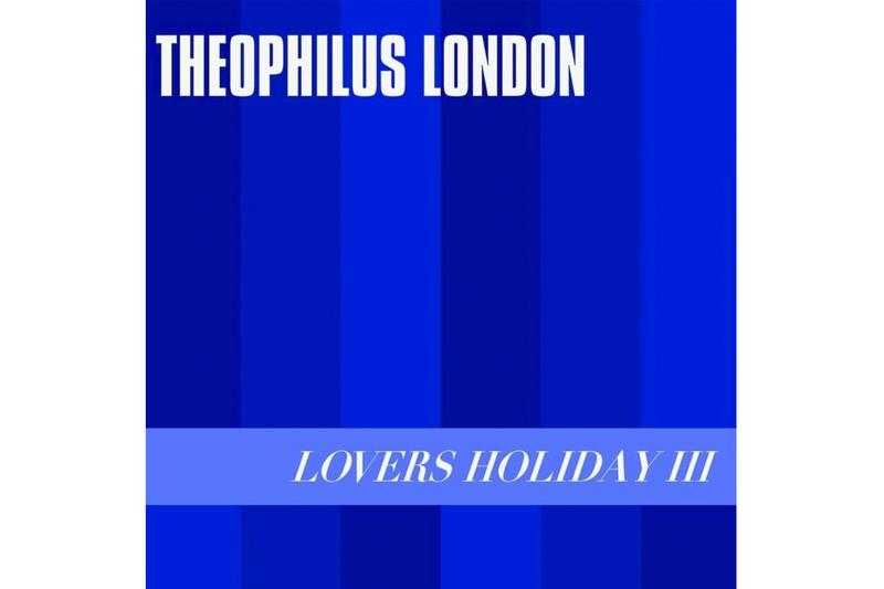 Theophilus London 'Lovers Holiday III' EP Stream Lil Yachty Ian Isaiah instrumental interlude seals solo remix reprise gospel music hip hop rap