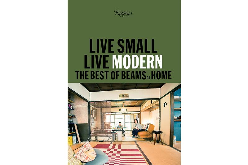 Beams Release 'Live Small/Live Modern' Book English Japan Homeware Design Art Space Home Interior Design Style Personality Ideas