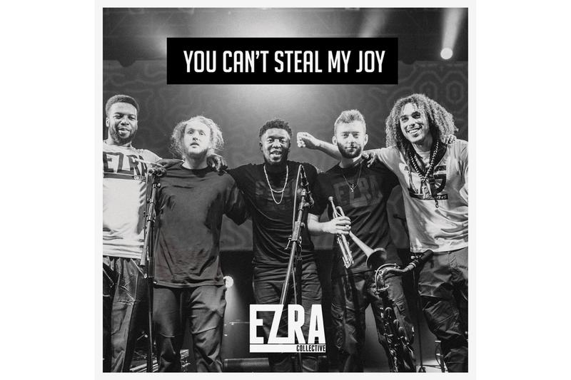 Ezra Collective You Can't Steal My Joy Album Stream jazz jorja smith loyle carner