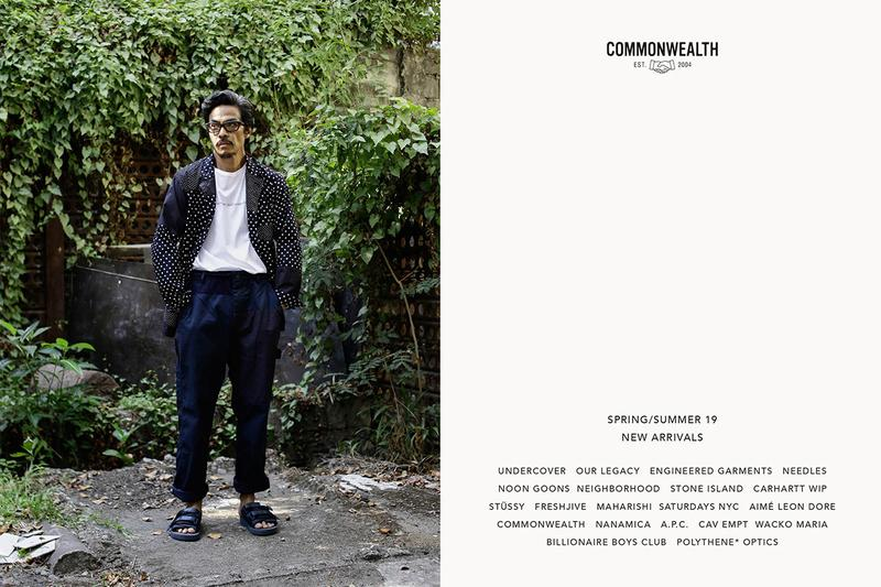 Commonwealth Spring Summer 2019 New Arrivals Editorial Lookbook boutique retailer undercover our legacy noon goons neighborhood engineered garments needles stussy freshjive maharishi nanamica billionaire boys club bbc carhartt wip stone island shadow project aime leon dore saturdays nyc a.p.c. cav empt wack maria polythene* optics old man swag spring/summer