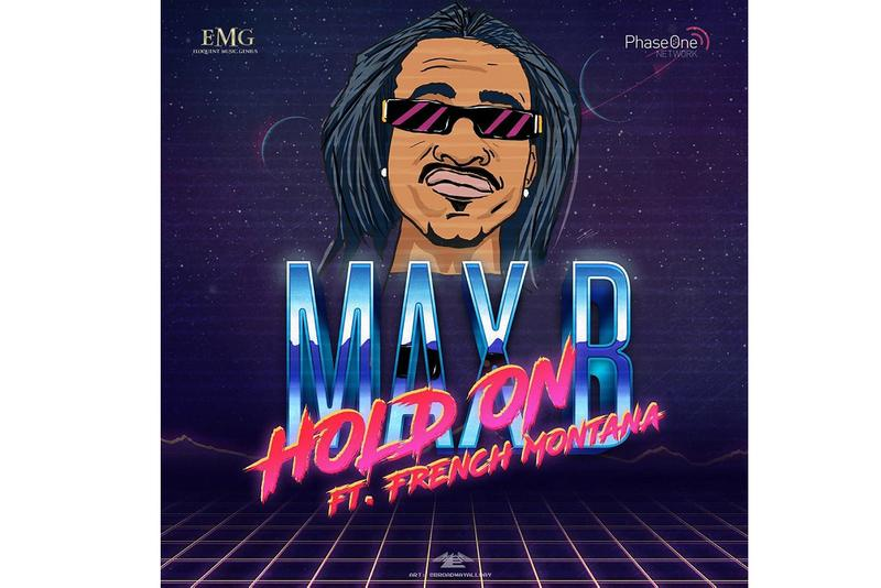 Max B French Montana New Collaboration music song track collab Single Hold On may 2019 paul couture