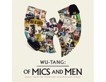 Wu-Tang Clan Makes a Fervent Return With New 'Of Mics and Men' EP