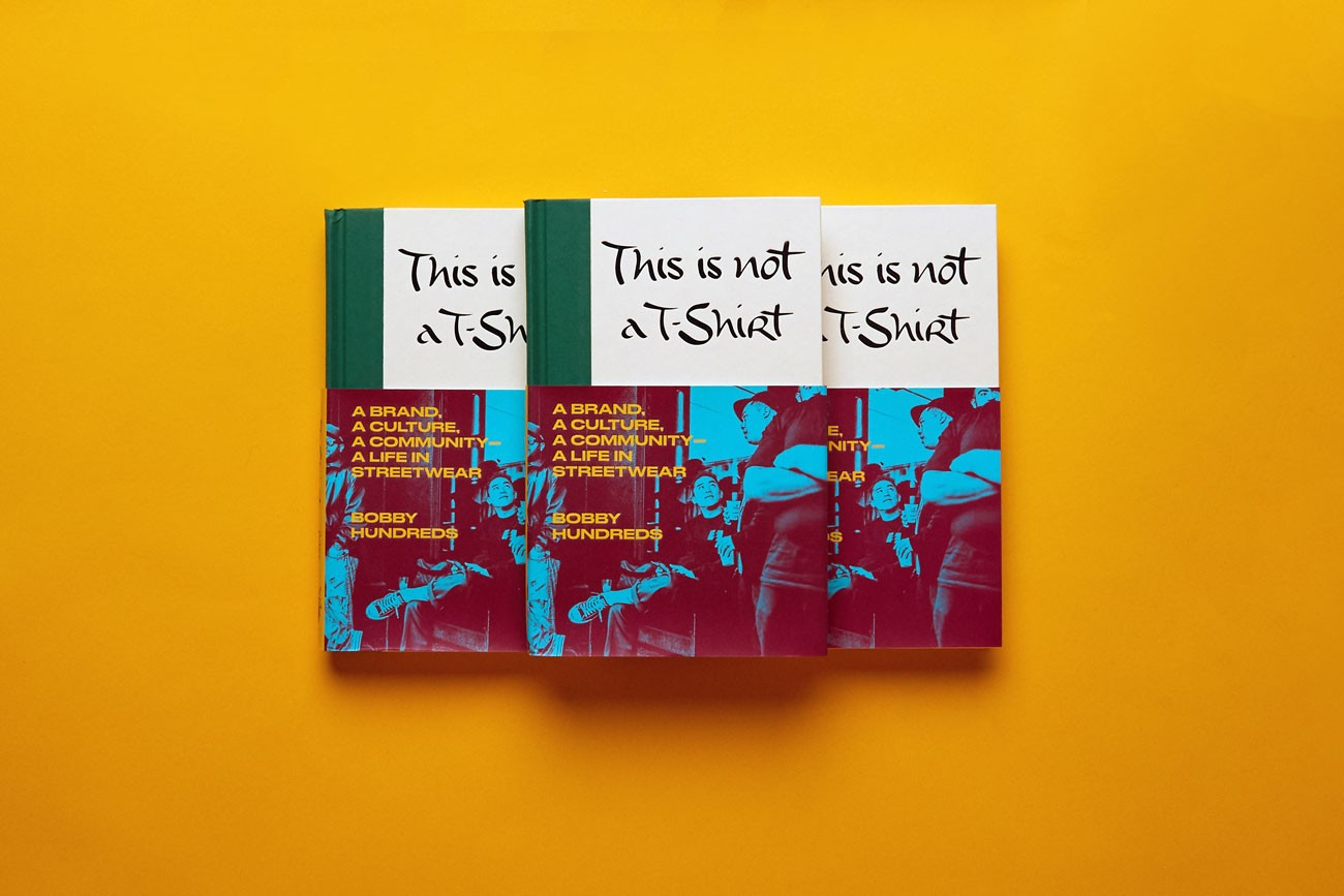 Bobby Hundreds' Book 'This Is Not a T-Shirt' Info