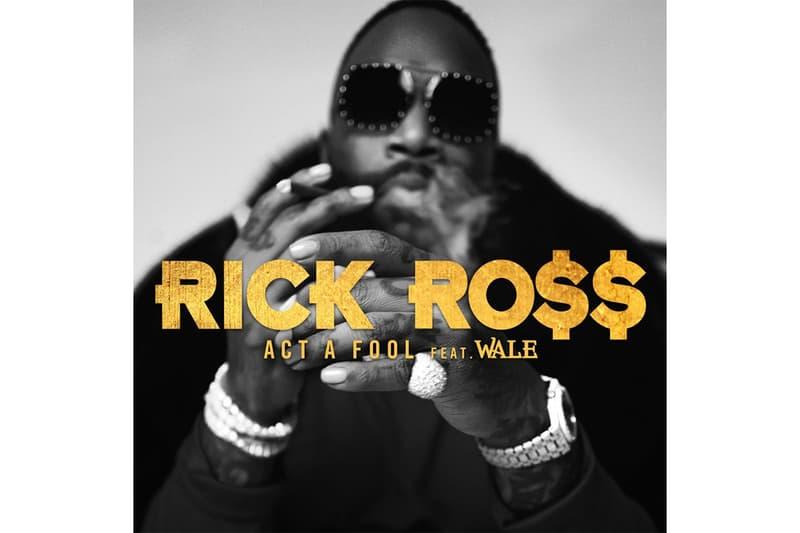 Rick Ross Wale Act a Fool Single Stream port of miami ii