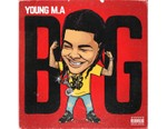 Young M.A Gets 'BIG' on New Single
