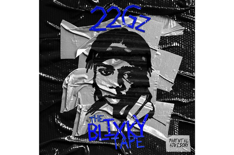 22Gz The Blixky Tape Album Stream EP mixtape kodak black sniper gang freestyle crime rate spin the block brooklyn up and comer rising star rapper hip hop atlantic records