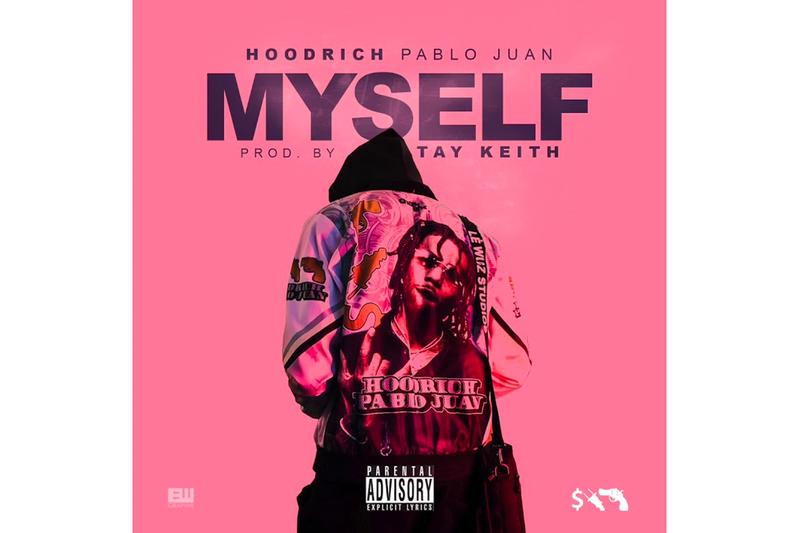 Hoodrich Pablo Juan Myself Single Stream producer tay keith atl atlanta slime trap hip-hop rap music listen now soundcloud