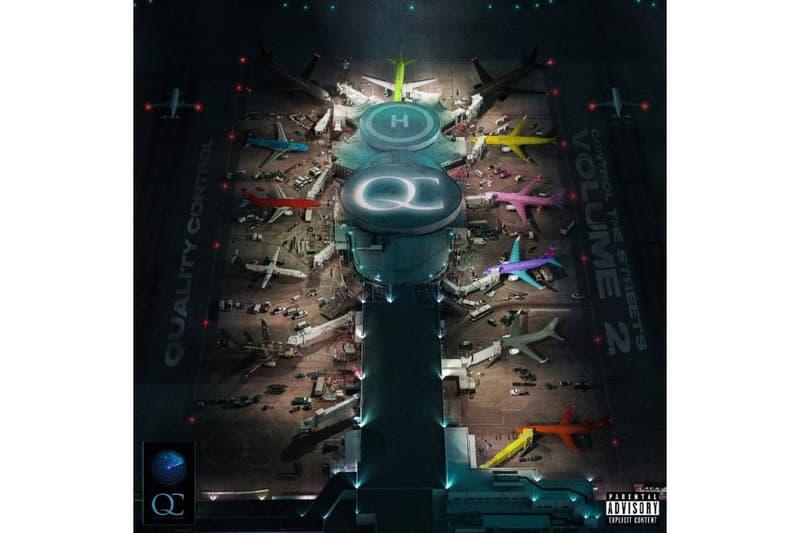 Quality Control Quality Control Control The Streets Volume 2 Album Stream migos lil yachty dababy lil baby quavo takeoff offset