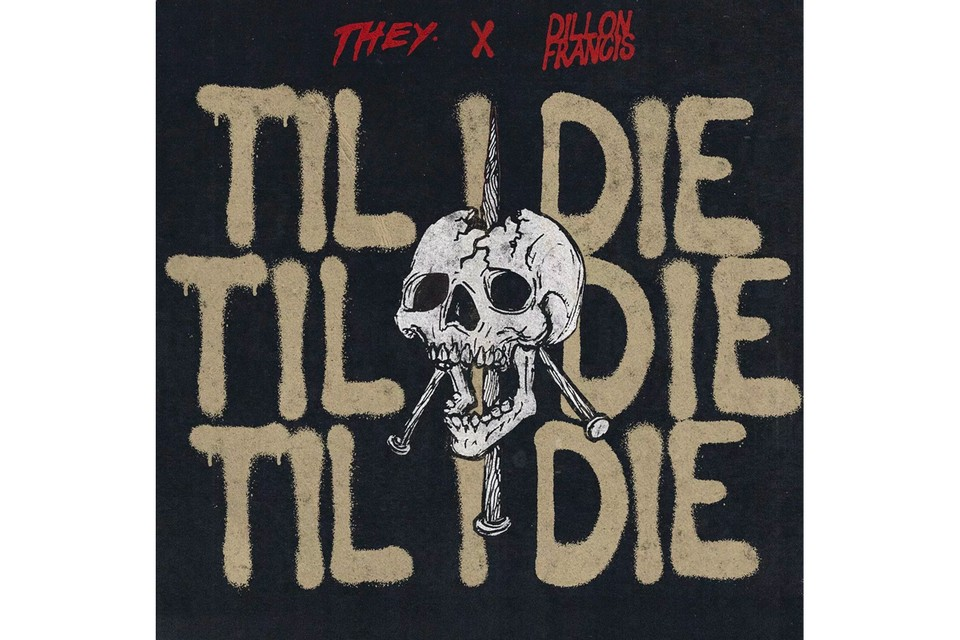 """THEY. Release New Experimental Rock-Charged Anthem """"Til I Die"""""""