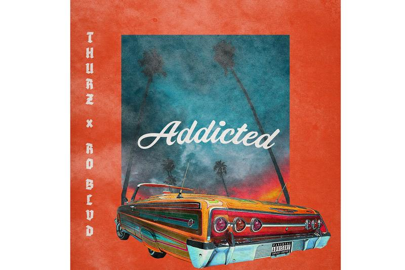 Thurz Ro Blvd Addicted New Song Stream music single collab collaboration project 2019 august