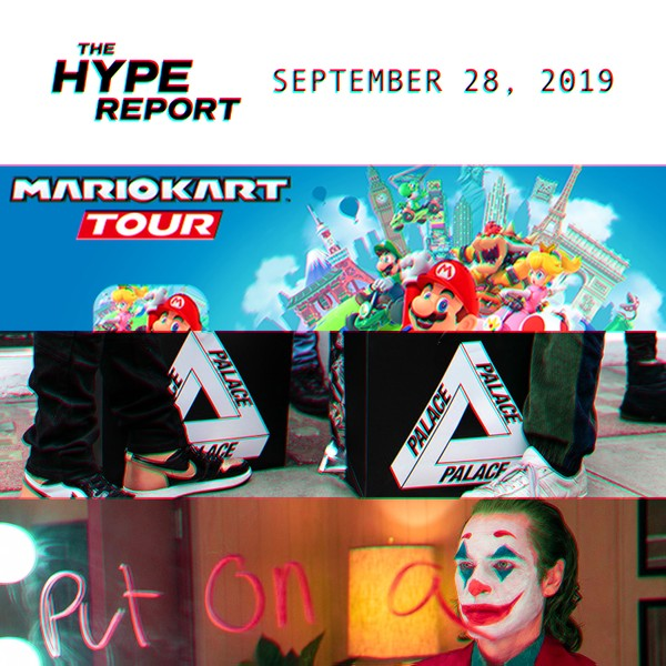 The HYPE Report: 'Mario Kart Tour' Mobile Game, Palace's Investment Opportunities and More