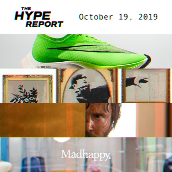 The HYPE Report: Investigations Into Nike's Record-Breaking ZoomX Vaporfly, Banksy's Online Shop and More