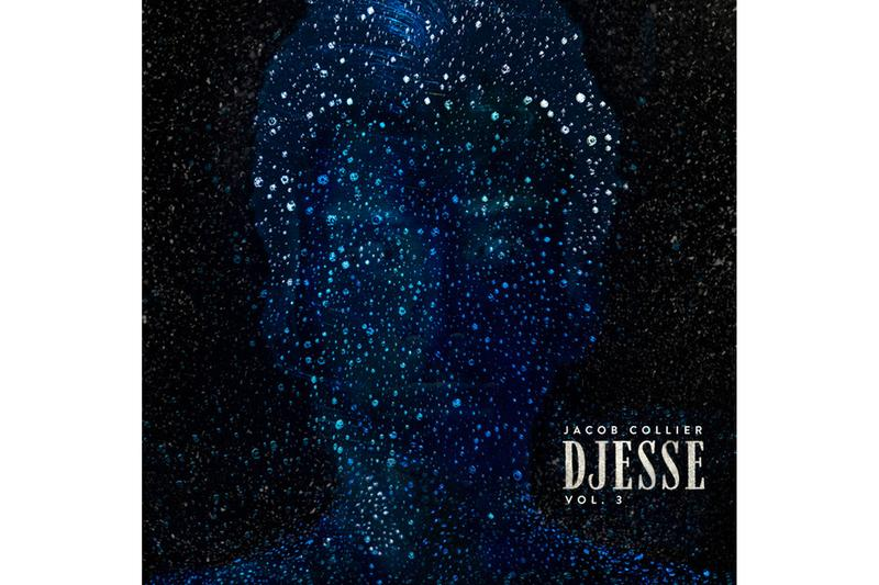 Jacob Collier Daniel Caesar Time Alone With You Single Stream djesse volume three