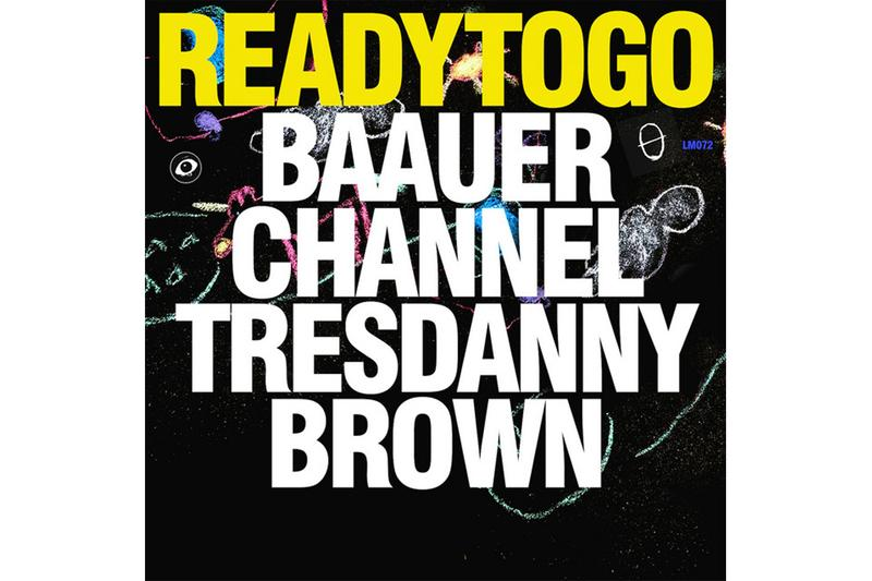 "Baauer & Channel Tres ""Ready To Go"" Feat. Danny Brown Single Stream hip-hop dance music mob grand theft auto ifruit radio listen now youtube"