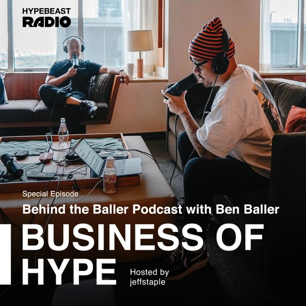 Special Episode: 'Behind the Baller Podcast' With Ben Baller