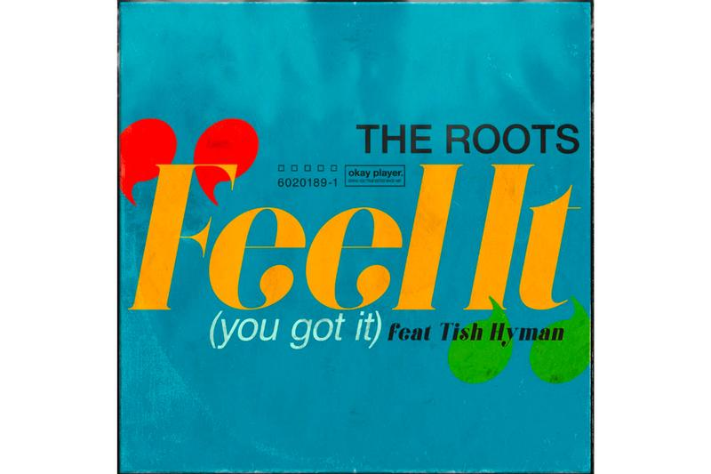"The Roots ""Feel It (You Got It)"" featuring Tish Hyman Single Stream hip-hop rap jazz psychedelic contemporary questlove black thought band"