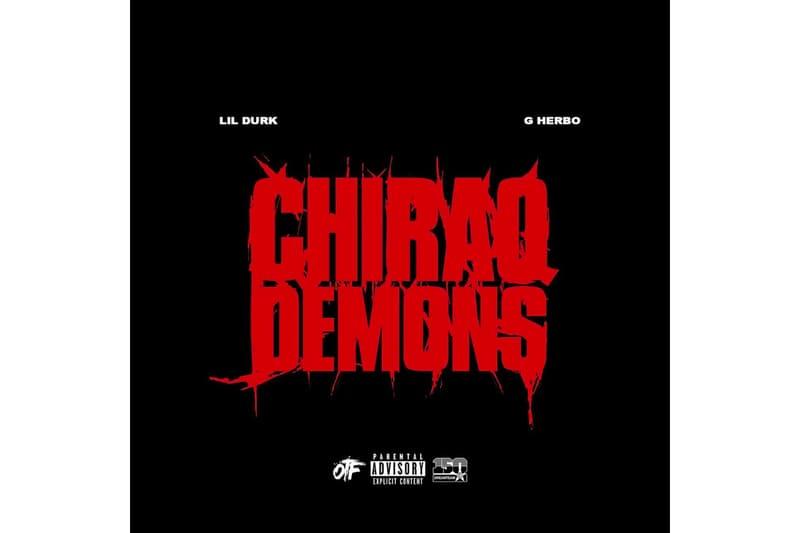 Lil Durk G Herbo Chiraq Demons Single Stream