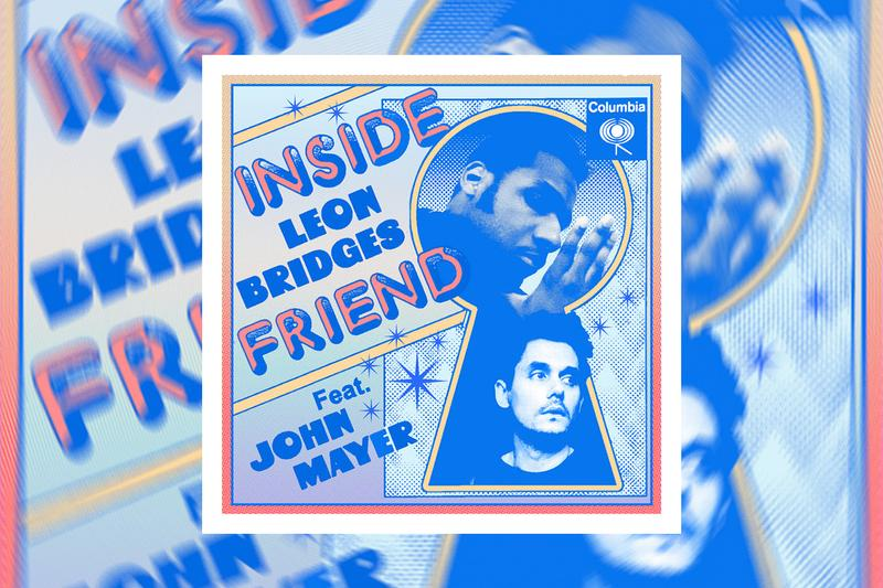 Leon Bridges John Mayer Inside Friend Single Stream