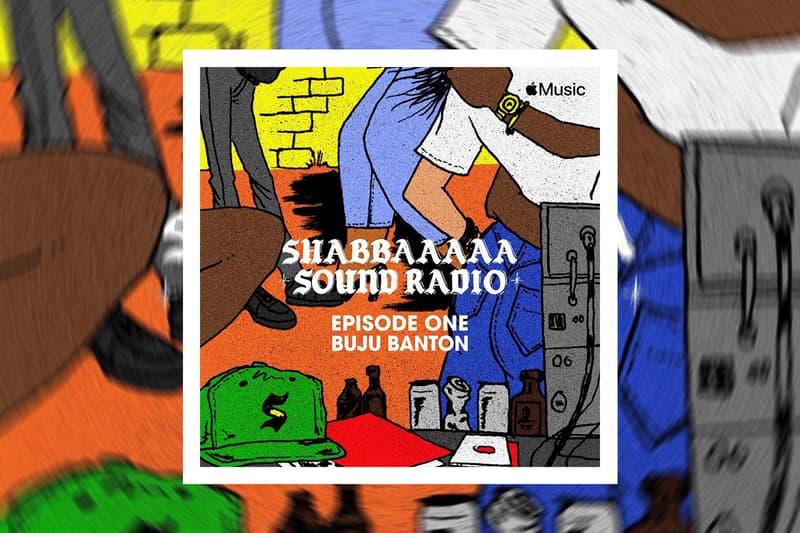 SHABBAAAAA SOUND RADIO Apple Music Episode Premiere Buju Banton Dancehall Jamaica Reggae World Music Dover Street Market DSM Hypebeast Music News