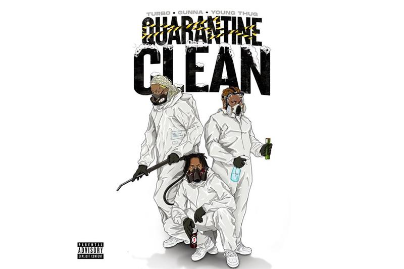 Turbo Young Thug Gunna Quarantine Clean New Song Stream Listen ATL Atlanta YSL Records So Relaxed Covid 19 Coronavirus HipHop Rap Music Watch YouTube Drip or Drown WUNNA Producer HYPEBEAST