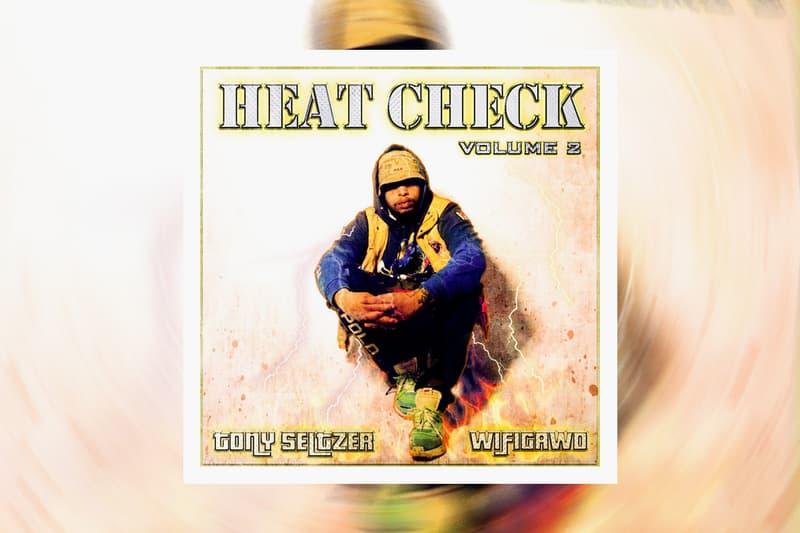 WiFiGawd Tony Seltzer Heat Check Volume 2 Album Stream dmv Legg