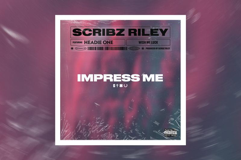 "Scribz Riley ""Impress Me"" Feat. Headie One Single Stream UK rap drill spotify apple music listen now Scribz Riley/Sony Music Entertainment"