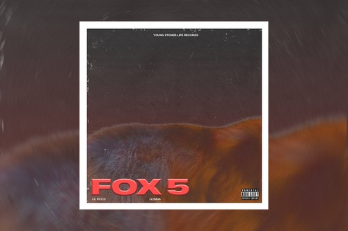 """Lil Keed Enlists Gunna for New Single """"Fox 5"""""""