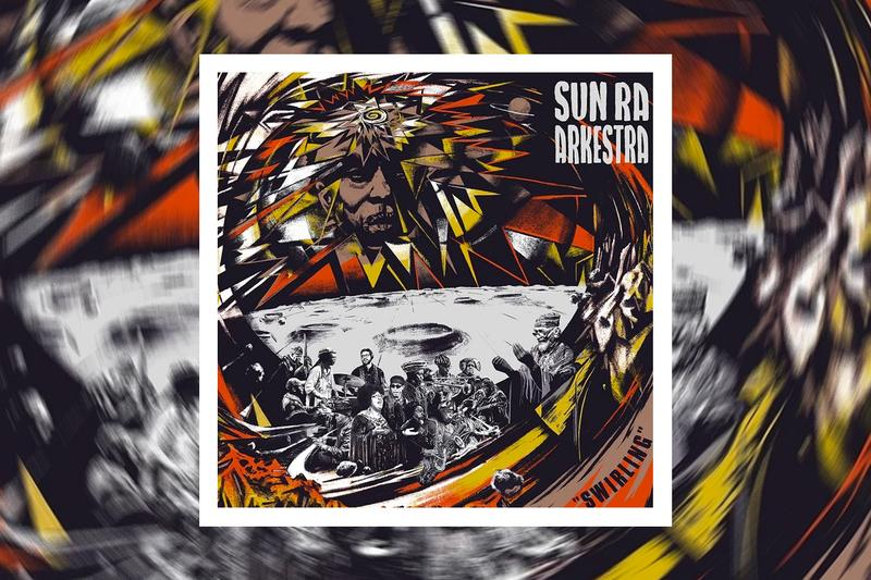 Sun Ra Arkestra Angels and Demons at Play Single Stream swirling Marshall Allen  Danny Ray Thompson