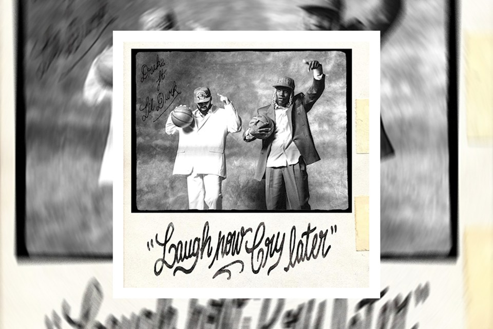"""Drake x Lil Durk """"Laugh Now Cry Later"""""""