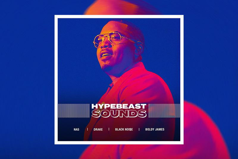 HYPEBEAST SOUNDS Playlist Nas Drake Boldy James Jay Versace Black Noise Lil Durk Best New Tracks Certified Lover Boy Toronto OVO Upcoming Albums New Music Spotify Apple Music