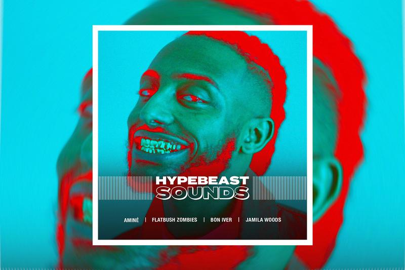 HYPEBEAST SOUNDS Playlist Spotify Apple Music Amine James Blake Flatbush Zombies Bon Iver Jamila Woods Best New Tracks Alternative Alt Indie HipHop Hip Hop