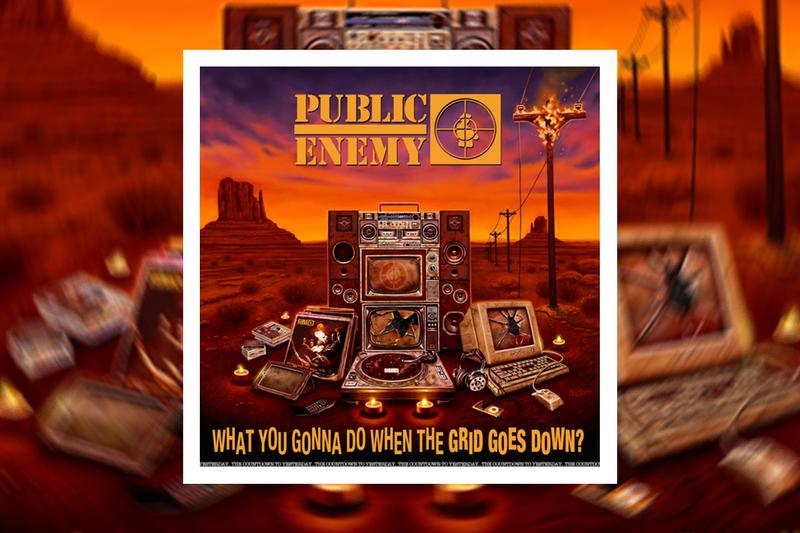 public enemy What You Gonna Do When The Grid Goes Down new def jam Album announcement fight the power remix chuck d flava flav Nas, Rapsody, Black Thought, YG, Jahi Questlove