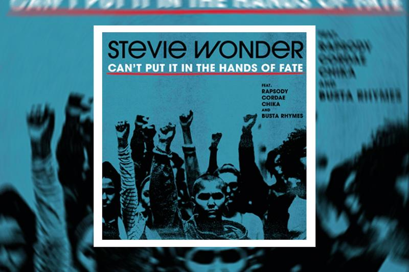 Stevie Wonder record label Launch Can't Put It in the Hands of Fate Where Is Our Love Song stream  Rapsody, Cordae, Chika, Busta Rhymes  Gary Clark Jr