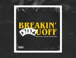 """TM88, Rich the Kid, Southside, Ty Dolla $ign and 2 Chainz All Team up for New Single """"Breakin' U Off"""""""