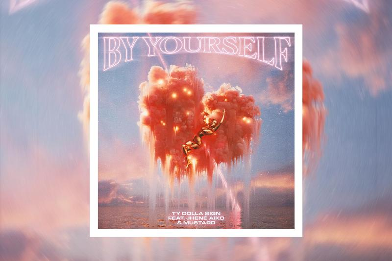 Ty Dolla Sign mustard Jhené Aiko By Yourself Stream featuring new album