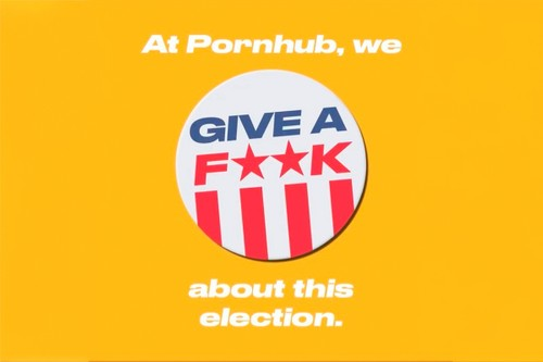 """Pornhub Launches """"Give a Fuck, Get a Fuck"""" Voting Campaign"""