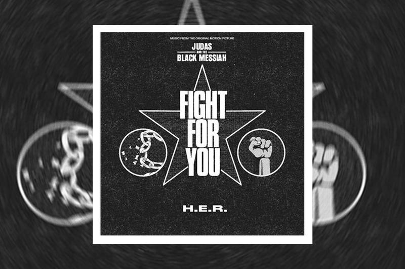H.E.R. Fight For You Single Stream judas and the black messiah soundtrack daniel kaluuya lakeith stanfield golden globe awards hbo max warner bros