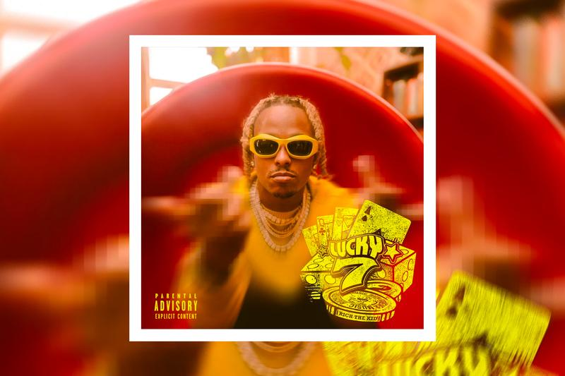 Rich the Kid Lucky 7 album Stream DaBaby, Lil Mosey, Rubi Rose mulatto quavo takeoff flo milli