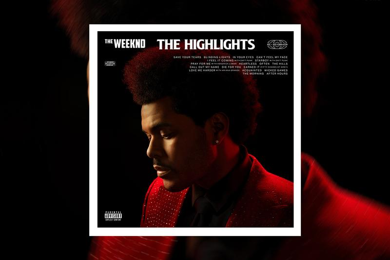 The Weeknd The Highlights Album Stream after hours blinding lights starboy super bowl lv halftime show weekend black panther pray for me ariana grande love me harder