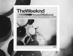 The Weeknd Releases 'House of Balloons' With Original Samples on Streaming Services