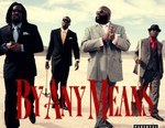Wale featuring Meek Mill, Pill & Rick Ross - By Any Means