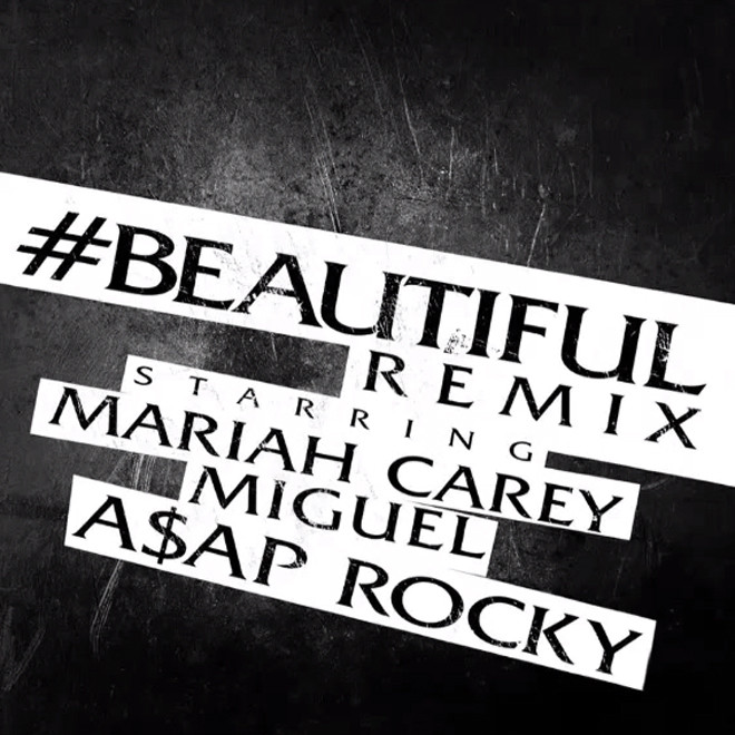 top fashion f9350 4d5c3 Mariah Carey featuring Miguel   A AP Rocky –  Beautiful (Remix)