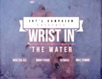 Int'l Campaign featuring OG Maco, Rich The Kid, Mike Zombie & Jimmy Prime - Wrist In The Water