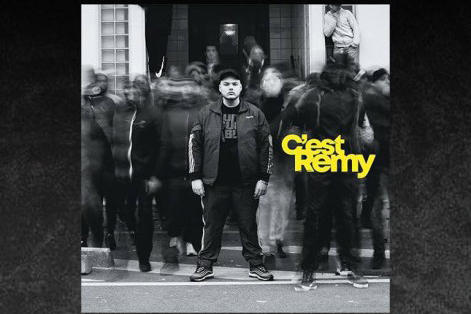 Rémy Album C'est Rémy Def Jam Records Mac Tyer Aubervilliers C'est Rémy J'ai vu Rappelle-toi