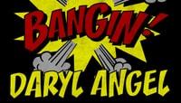 BANGIN -- Daryl Angel